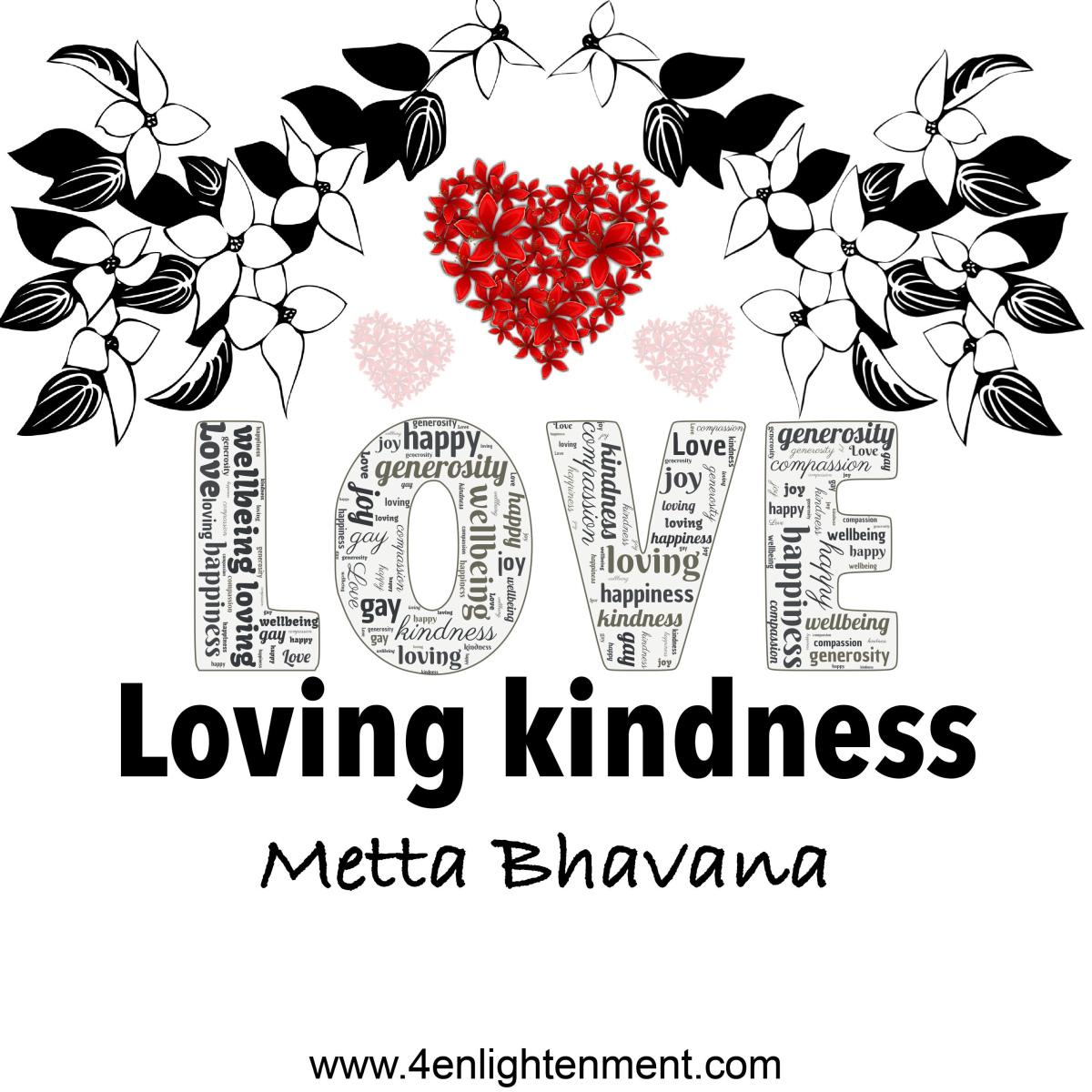 Metta Bhavana - medytacja miłującej dobroci