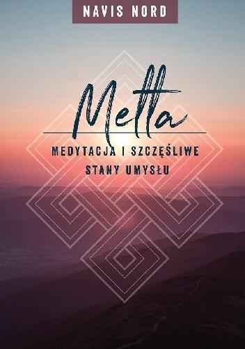 Praktyka metta - medytacja i szczęśliwe stany umysłu